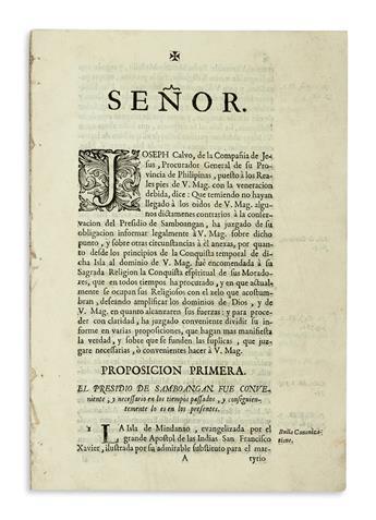 PHILIPPINES  CALVO, S. J. Señor. Joseph Calvo de la Compañía de Jesús, Procurador General de . . . Philipinas . . . dice [etc.]. 1734
