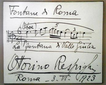 RESPIGHI, OTTORINO. Autograph Musical Quotation dated Signed, two bars from his Le fontane di Roma,
