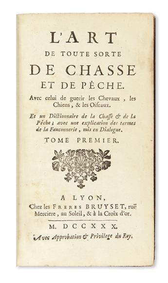 HUNTING & FISHING.  L'Art de toute sorte de Chasse et de Pêche.  2 vols.  1730