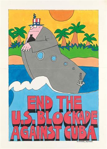 PEG AVERILL (1949-1993). END THE U.S. BLOCKADE AGAINST CUBA. Gouache maquette. Circa 1970s. 36x26 inches, 91x66 cm.