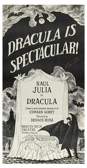 GOREY, EDWARD. Poster. Dracula is Spectacular! Raul Julia in Dracula.