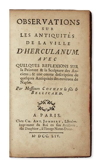 HERCULANEUM.  Cochin, Charles-Nicolas; and Bellicard, Jérôme-Charles Observations sur les Antiquités d'Herculanum.  1754