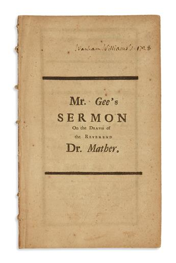 (EARLY AMERICAN IMPRINT.) Gee, Joshua. Israels Mourning for Aarons Death: A Sermon . . . after the death of . . . Cotton Mather.