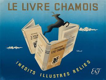 BERNARD VILLEMOT (1911-1989). LE LIVRE CHAMOIS. Circa 1940s. 15x20 inches, 38x51 cm. LEdition Publicitaire.