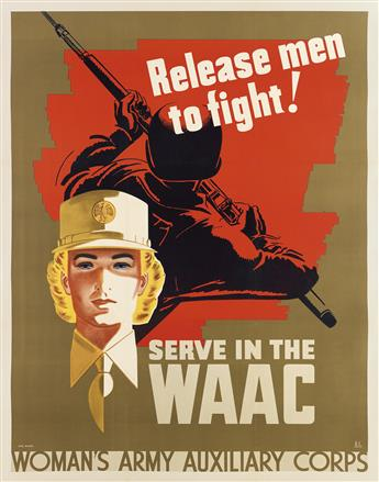 KARL MILROY (DATES UNKNOWN). RELEASE MEN TO FIGHT! / SERVE IN THE WAAC. Circa 1942. 41x32 inches, 106x82 cm. R&L Litho., Milwaukee.