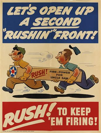 DESIGNER UNKNOWN. LETS OPEN UP A SECOND RUSHIN FRONT! / RUSH! TO KEEP EM FIRING! 1942. 40x30 inches, 101x76 cm. General Motors Corp