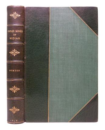 BURTON, RICHARD FRANCIS, Sir. The Gold-Mines of Midian and the Ruined Midianite Cities.  1878
