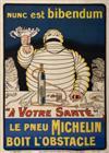 O GALOP (MARIUS ROSSILLON 1867-1946) NUNC EST BIBENDUM / LE PNEU MICHELIN BOIT LOBSTACLE. Circa 1898. 61x44 inches. Chaix, Paris.