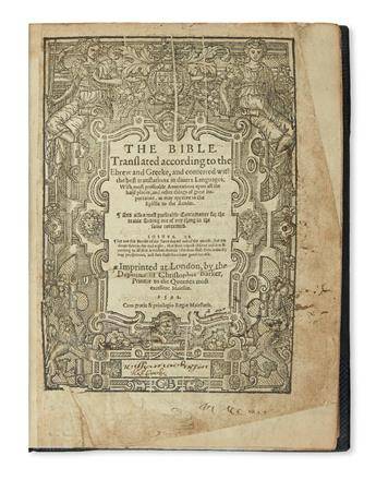 (BIBLE IN ENGLISH.)  The Bible. Translated according to the Ebrew and Greeke.  1592.  Lacks 4 leaves of the Concordance.
