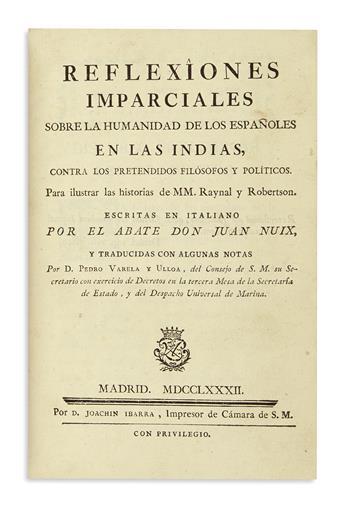 NUIX, GIOVANNI. Reflexiones imparciales sobre la humanidad de los Espanoles en las Indias.
