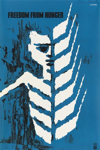 ABRAM GAMES (1914-1996). FREEDOM FROM HUNGER. 1960. 19x12 inches, 50x32 cm. Arti Grafiche Panetto & Petrelli, [Spoleto.]