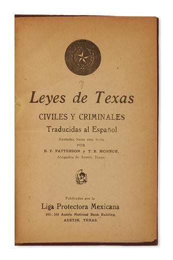 (MEXICAN AMERICANS.) Patterson, B.F.; and T.B. Monroe. Leyes de Texas, civiles y criminales, traducidas al Español.