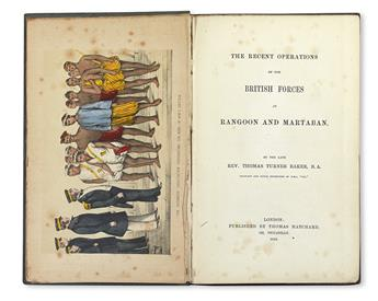 BAKER, THOMAS TURNER. The Recent Operations of the British Forces at Rangoon and Martaban.  1852