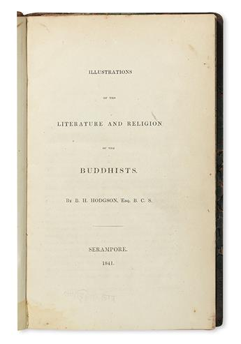 HODGSON, BRIAN HOUGHTON. Illustrations of the Literature and Religion of the Buddhists.  1841