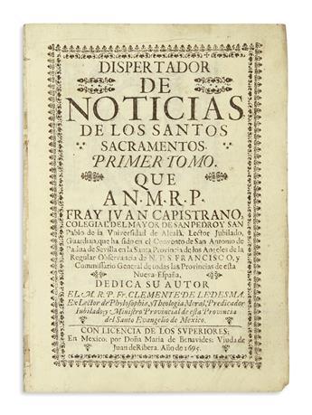 (MEXICAN IMPRINT--1695.) Ledesma, Clemente de. Dispertador de noticias de los santos sacramentos.