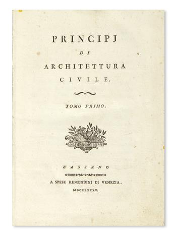 ARCHITECTURE.  [Milizia, Francesco.] Principj di Architettura Civile.  3 vols.  1785
