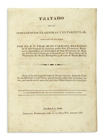(CALIFORNIA.) Calzada, Juan. Tratado de las indulgencias en general y en particular.
