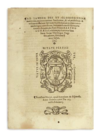 (MEXICAN IMPRINT--1566.) [Ledesma, Bartholomé de.] [De septem novae legis sacramentis summarium.]