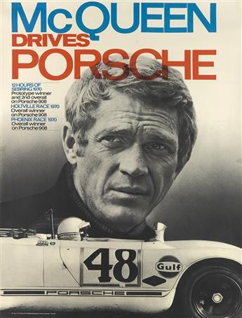DESIGNER UNKNOWN. MCQUEEN DRIVES PORSCHE. 1970. 39x30 inches, 99x76 cm. F. Porsche, Stuttgart.
