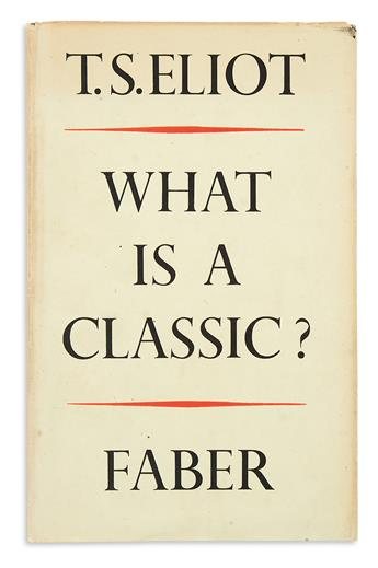 ELIOT, T.S. What Is a Classic?
