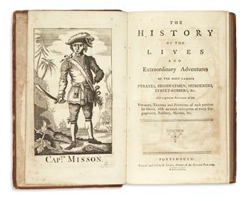 JOHNSON, CHARLES. The History of the Lives and Extraordinary Adventures of the Most Famous Pyrates, Highwaymen, Murderers [etc.]. 1772