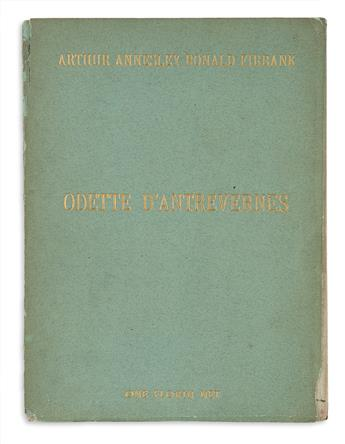 FIRBANK, ARTHUR ANNESLEY RONALD. Odette DAntrevernes and A Study in Temperament.