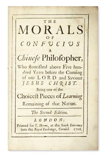 CONFUCIUS. The Morals of Confucius, A Chinese Philosopher . . . Second Edition.  1706