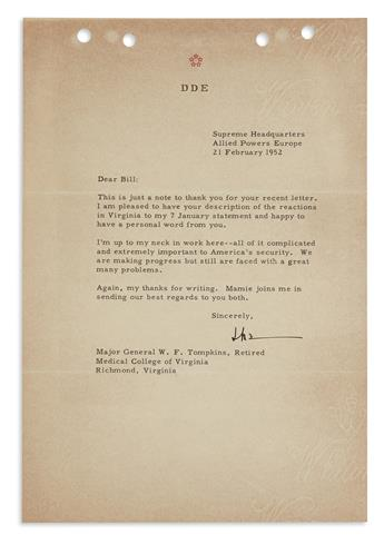 IM UP TO MY NECK IN WORK . . . IMPORTANT TO AMERICAS SECURITY DWIGHT D. EISENHOWER. Typed Letter Signed,...