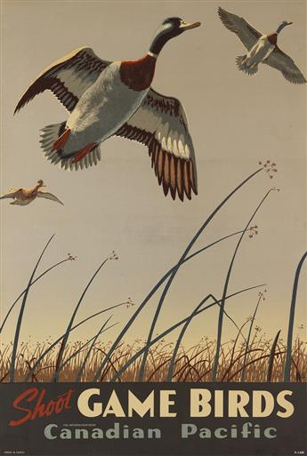 TOM HALL (DATES UNKNOWN). SHOOT GAME BIRDS / CANADIAN PACIFIC. 1941. 35x24 inches, 90x61 cm.