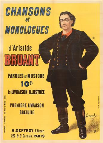 PIERRE YRONDY (DATES UNKNOWN). CHANSONS ET MONOLOGUES DARISTIDE BRUANT. Circa 1891. 76x54 inches, 194x137 cm. H. Hérold, Paris.