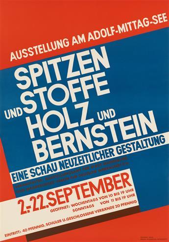 WALTER DEXEL (1890-1973). SPITZEN UND STOFFE / HOLZ UND BERNSTEIN. 1929. 33x23 inches, 98x59 cm. Pfannkuch, Magdeburg.