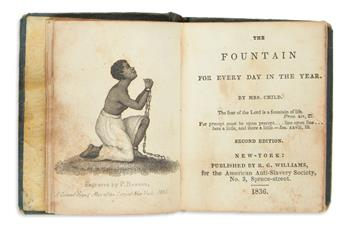 (SLAVERY AND ABOLITION.) Child, Lydia Maria. The Fountain for Every Day in the Year.