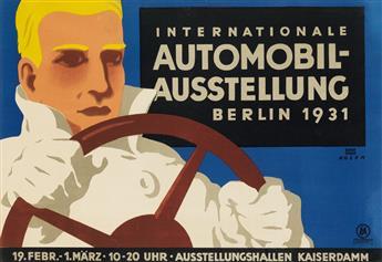 LUCIAN BERNHARD (1883-1972) & FRITZ ROSEN (1890-1980). INTERNATIONALE AUTOMOBIL - AUSSTELLUNG. 1931. 15x23 inches, 40x58 cm. Hollerbaum
