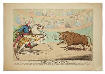 GILLRAY, JAMES. The Royal Bull-Fight.