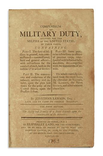 (MILITARY.) Rawson, Jonathan. A Compendium of Military Duty, Adapted for the Militia of the United States.