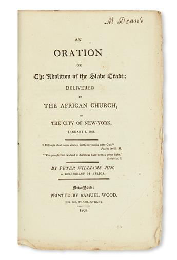 (SLAVERY AND ABOLITION.) Williams, Peter. An Oration on the Abolition of the Slave Trade, Delivered in the African Church,