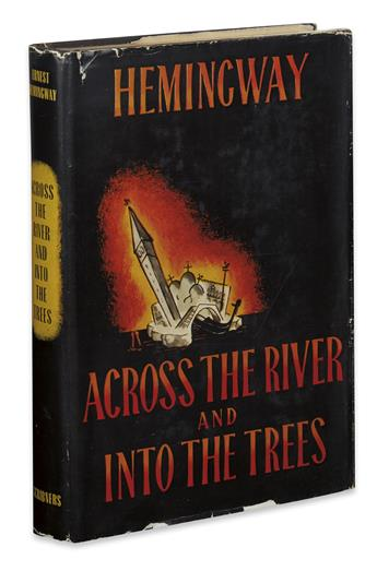 HEMINGWAY, ERNEST. Across the River and Into the Trees.