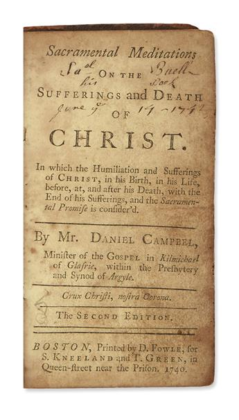 (EARLY AMERICAN IMPRINT.) Campbell, Daniel. Sacramental Meditations on the Sufferings and Death of Christ.