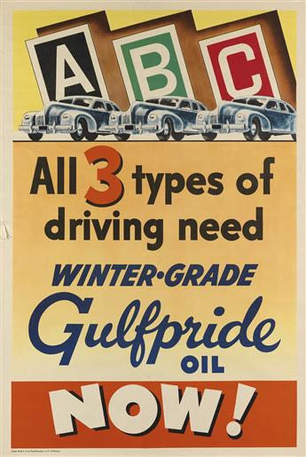 DESIGNER UNKNOWN. ALL 3 TYPES OF DRIVING NEED WINTER - GRADE GULFPRIDE OIL NOW! 42x28 inches, 106x71 cm.