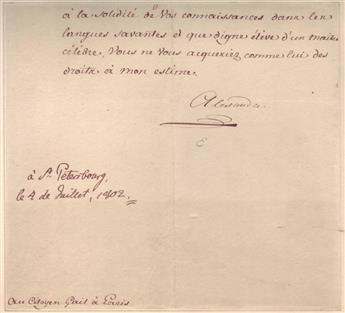 ALEXANDER I; EMPEROR OF RUSSIA. Clipped portion of a Letter Signed, Alexandre, as Emperor, to Gail at Paris, in French,