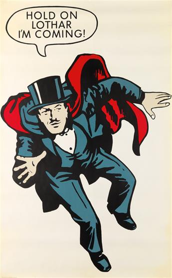DESIGNER UNKNOWN. HOLD ON LOTHAR IM COMING! / [MANDRAKE THE MAGICIAN.] 1965. 51x31 inches, 131x80 cm. United Book Guild, New York.