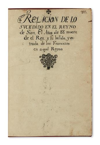 TRAVEL  SIAM.  Relacion de lo sucedido en el Reyno de Sian, El Año de [16]88. Facsimile(?) of an apparently unpublished manuscript.