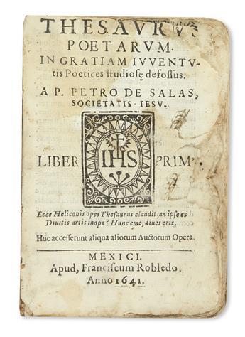 (MEXICAN IMPRINT--1641.) Salas, Pedro de. Thesaurus poetarum.