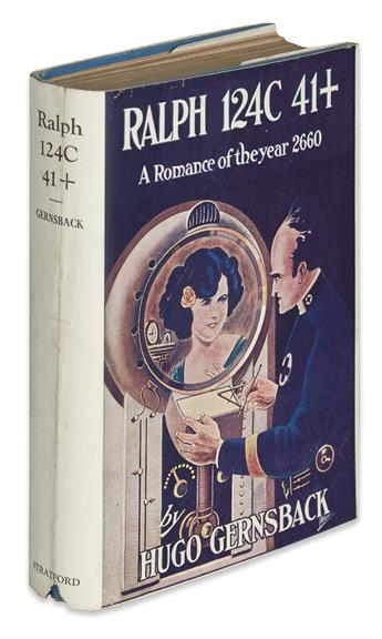 GERNSBACK, HUGO. Ralph 124C 41+. A Romance of the Year 2660.