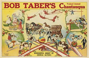 DESIGNER UNKNOWN. BOB TABERS / TRAINED ANIMAL CHAUTAUQUA. 28x42 inches, 71x107 cm. Standard, St. Paul.