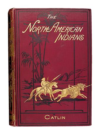 (AMERICAN INDIANS.) Catlin, George. North American Indians.