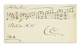 CUI, CÉSAR. Autograph Musical Quotation dated and Signed, C. Cui, 3 bars from the opening of Prélude No. 15