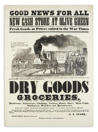 (OHIO.) Stark, J.N. Good News for All: New Cash Store at Olive Green, Fresh Goods at Prices Suited to the War Times.
