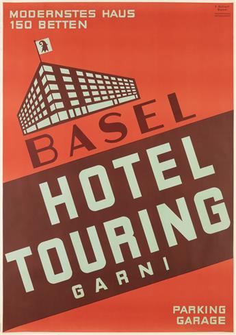 FERDINAND SCHOTT (1887-1964). BASEL / HOTEL TOURING / GARNI. 50x35 inches, 127x90 cm. Wassermann & Ci. Anstalt, Basel.