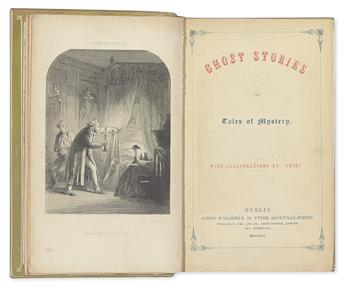 [LE FANU, JOSEPH SHERIDAN.] Ghost Stories and Tales of Mystery.